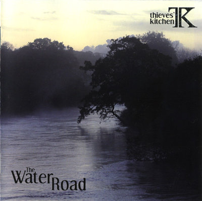 Thieves' Kitchen - The Water Road (2008).jpg
